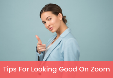 tips for looking good on zoom