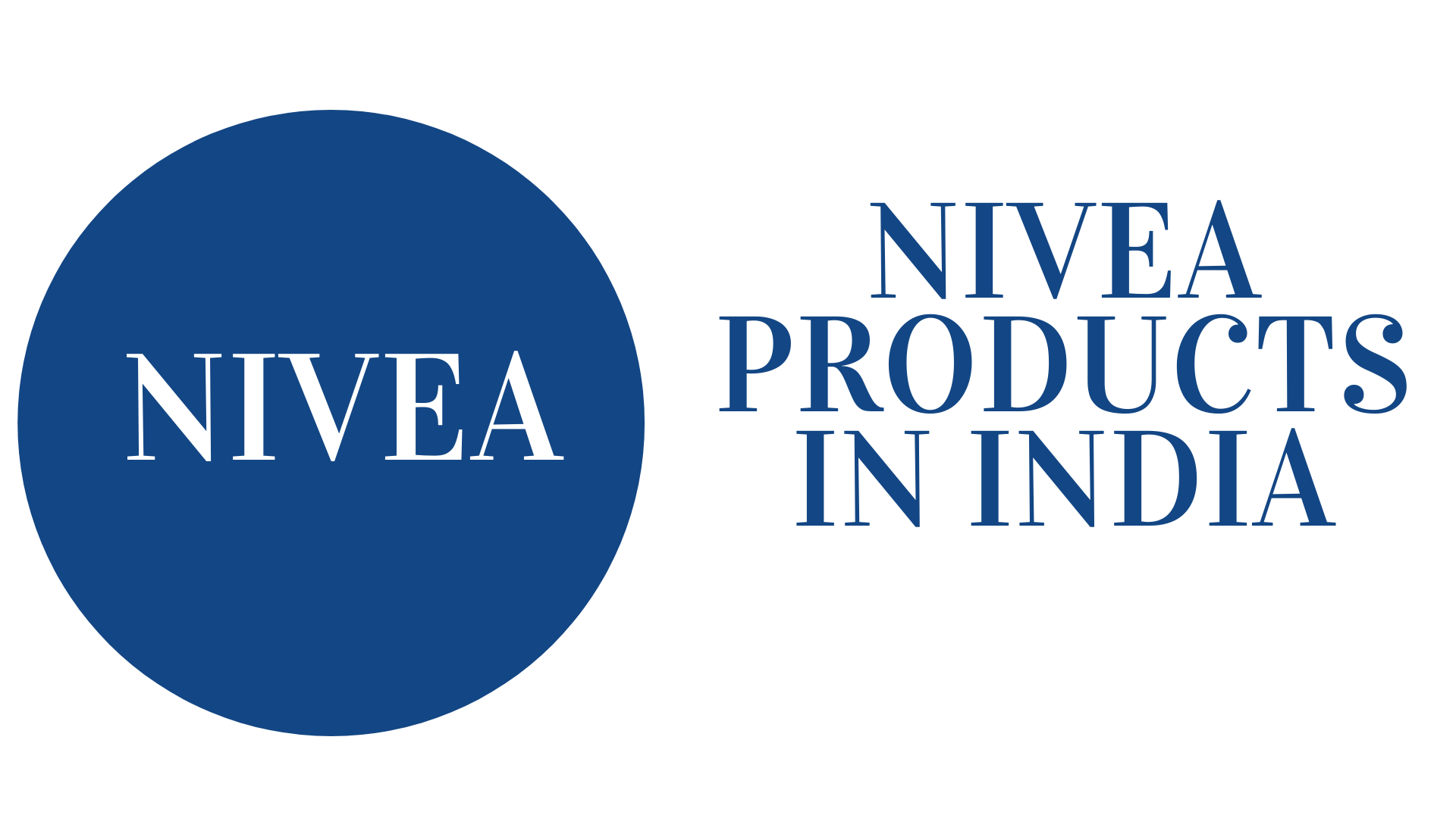 bestseller nivea products in india